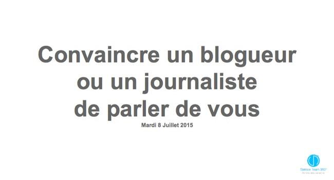 Atelier convaincre un blogueur ou un journaliste de parler de vous !