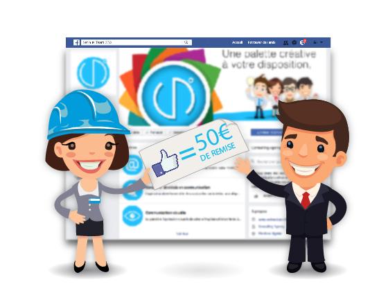 Likez notre page Facebook et bénéficiez de 50€ de remise