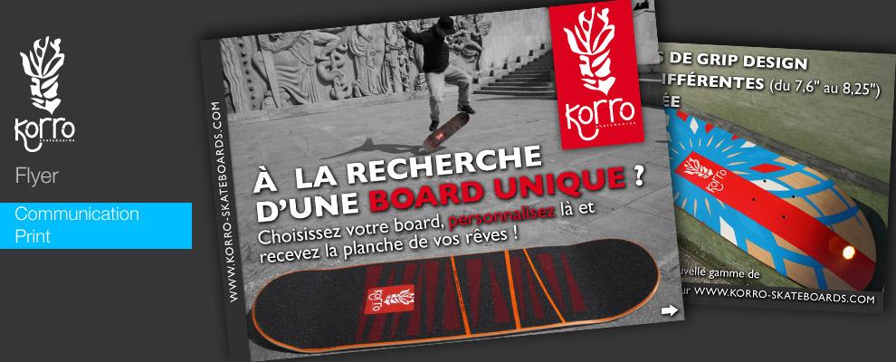 serious team 360 pour Korro Skateboards : création et impression de flyer