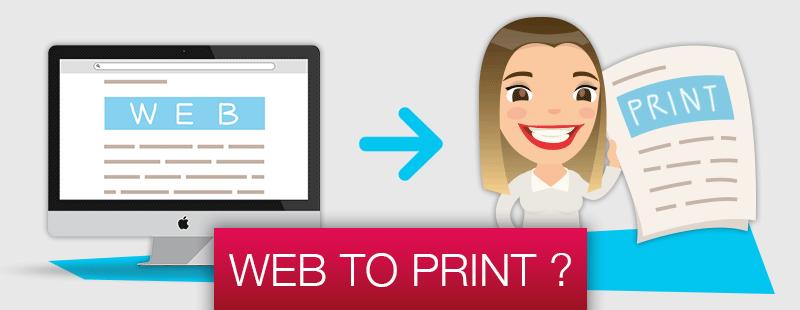 Qu'est-ce que le Web to Print ?